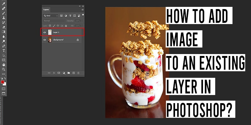 How to Add Image to an Existing Layer in Photoshop?