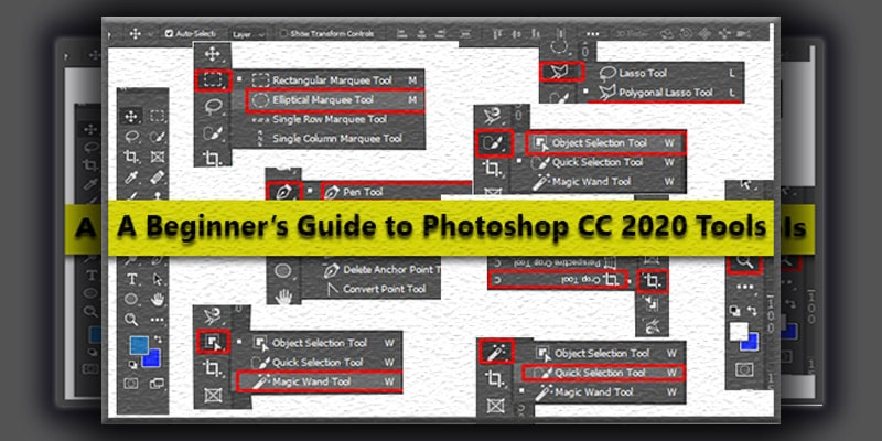 A Beginner's Guide to Photoshop CC 2020 | Photoshop Tools & Toolbar