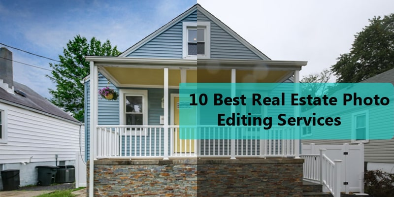 10 Best Real Estate Photo Editing Services Company